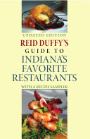 Reid Duffy's Guide to Indiana's Favorite Restaurants, ...