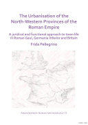 Pdf The Urbanisation of the North-Western Provinces of the Roman Empire Telecharger