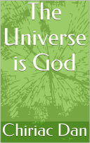 The Universe is God