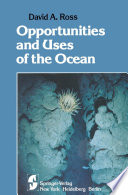 Opportunities And Uses Of The Ocean Book PDF