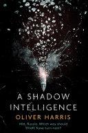 A Shadow Intelligence Pdf/ePub eBook