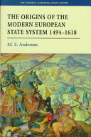 The Origins of the Modern European State System  1494 1618 Book