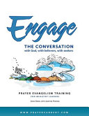 Engage The Conversation With God With Believers With Seekers