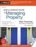 Every Landlord s Guide to Managing Property Book