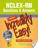 """NCLEX-RN® Questions & Answers Made Incredibly Easy!"" by Lippincott"