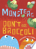Monsters Don t Eat Broccoli