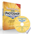 Understanding Adobe Photoshop CS6