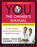YOU  The Owner s Manual  Enhanced Edition