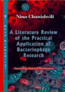 A Literature Review of the Practical Application of Bacteriophage Research