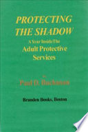 Protecting the Shadow