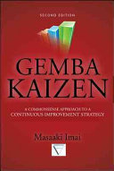 Gemba Kaizen: A Commonsense Approach to a Continuous Improvement ...