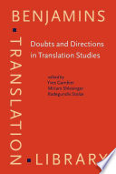 Doubts and Directions in Translation Studies