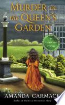Murder in the Queen s Garden Book