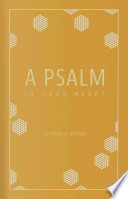 A Psalm in Your Heart