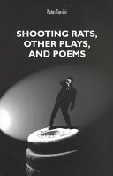 Shooting Rats  Other Plays and Poems