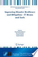 Improving Disaster Resilience and Mitigation   IT Means and Tools