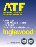 Youth Crime Gun Interdiction Initiative 1997 Inglewood  CA