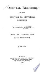 Oriental Religions and Their Relation to Universal Religion : Persia