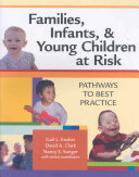 Families, Infants, & Young Children at Risk