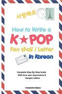 How to Write a KPOP Fan Mail / Letter in Korean