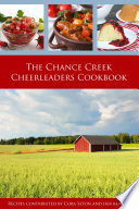 The Chance Creek Cheerleader Cookbook