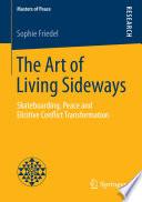The Art Of Living Sideways