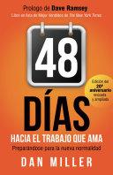 48 Días Hacia el Trabajo que Ama (Spanish Edition)