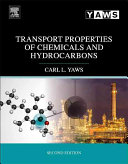 Transport Properties of Chemicals and Hydrocarbons  Viscosity  Thermal Conductivity  and Diffusivity for More Than 7800 Hydrocarbons and Chemicals  In
