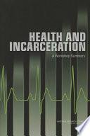 Health and Incarceration