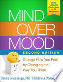 Mind Over Mood, Second Edition