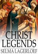 Christ Legends Book
