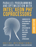 Parallel Programming and Optimization with Intel® Xeon Phi Coprocessors