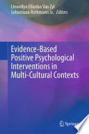 Evidence-Based Positive Psychological Interventions in Multi-Cultural Contexts
