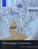 Hiroshige's Journey in the 60-odd Provinces