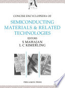 Concise Encyclopedia of Semiconducting Materials   Related Technologies