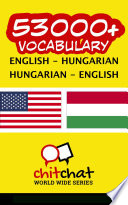 Read Online 53000+ English - Hungarian Hungarian - English Vocabulary For Free