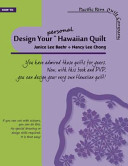 Design Your Personal Hawaiian Quilt