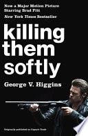 Killing Them Softly Cogan S Trade Movie Tie In Edition