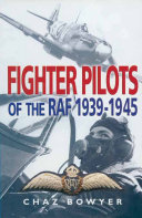 Fighter Pilots of the RAF, 1939–1945
