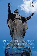 Resisting Violence and Victimisation [Pdf/ePub] eBook