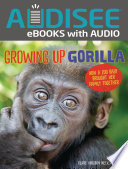 Growing Up Gorilla