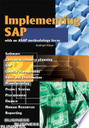 Implementing SAP with an ASAP Methodology Focus
