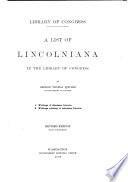 A List Of Lincolniana In The Library Of Congress