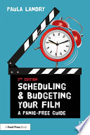 Scheduling and Budgeting Your Film Book