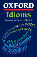 Oxford Idioms Dictionary For Learners Of English