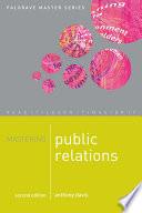 Mastering Public Relations