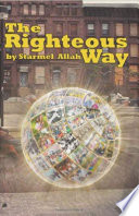 The Righteous Way  Part 1