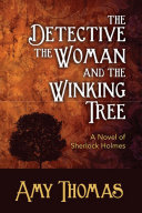 The Detective, The Woman and the Winking Tree: A Novel of ...