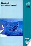 Fish Stock Assessment Manual