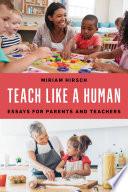 Teach Like a Human